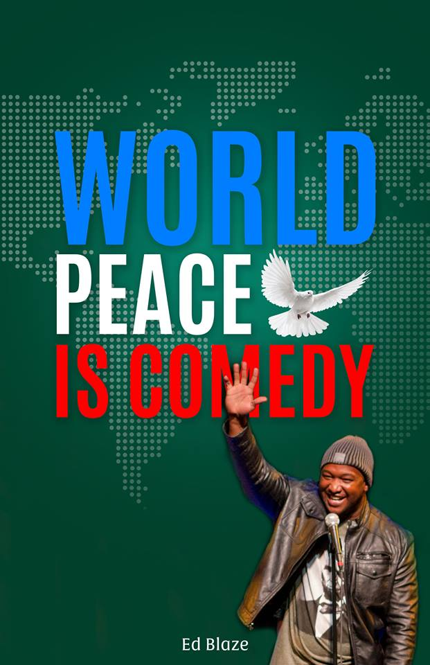 World Peace Is Comedy by Ed Blaze – One of the Best Books to Read Before Bed