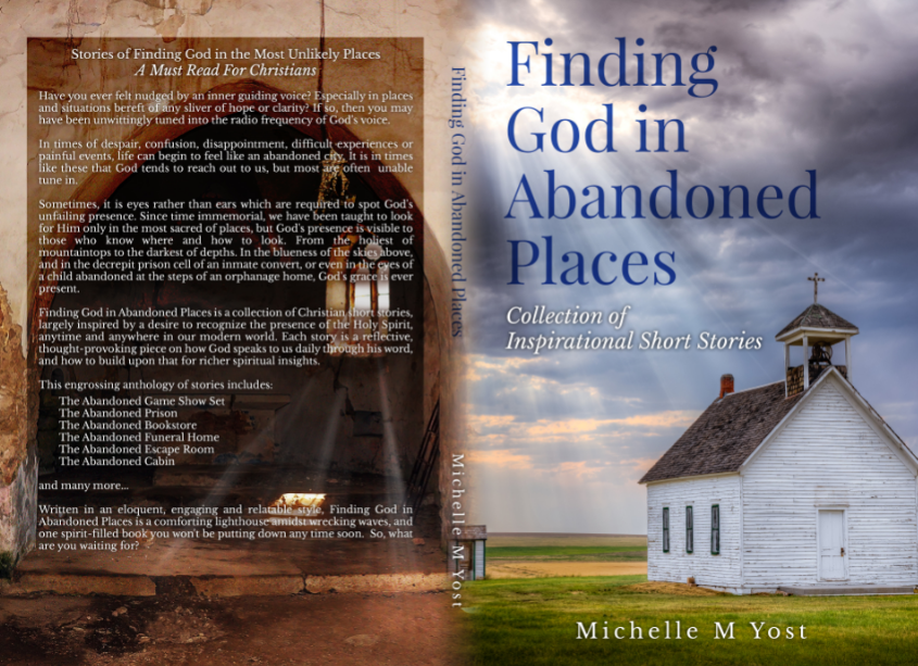 Finding God in Abandoned Places:  Collection of Inspirational Short Stories