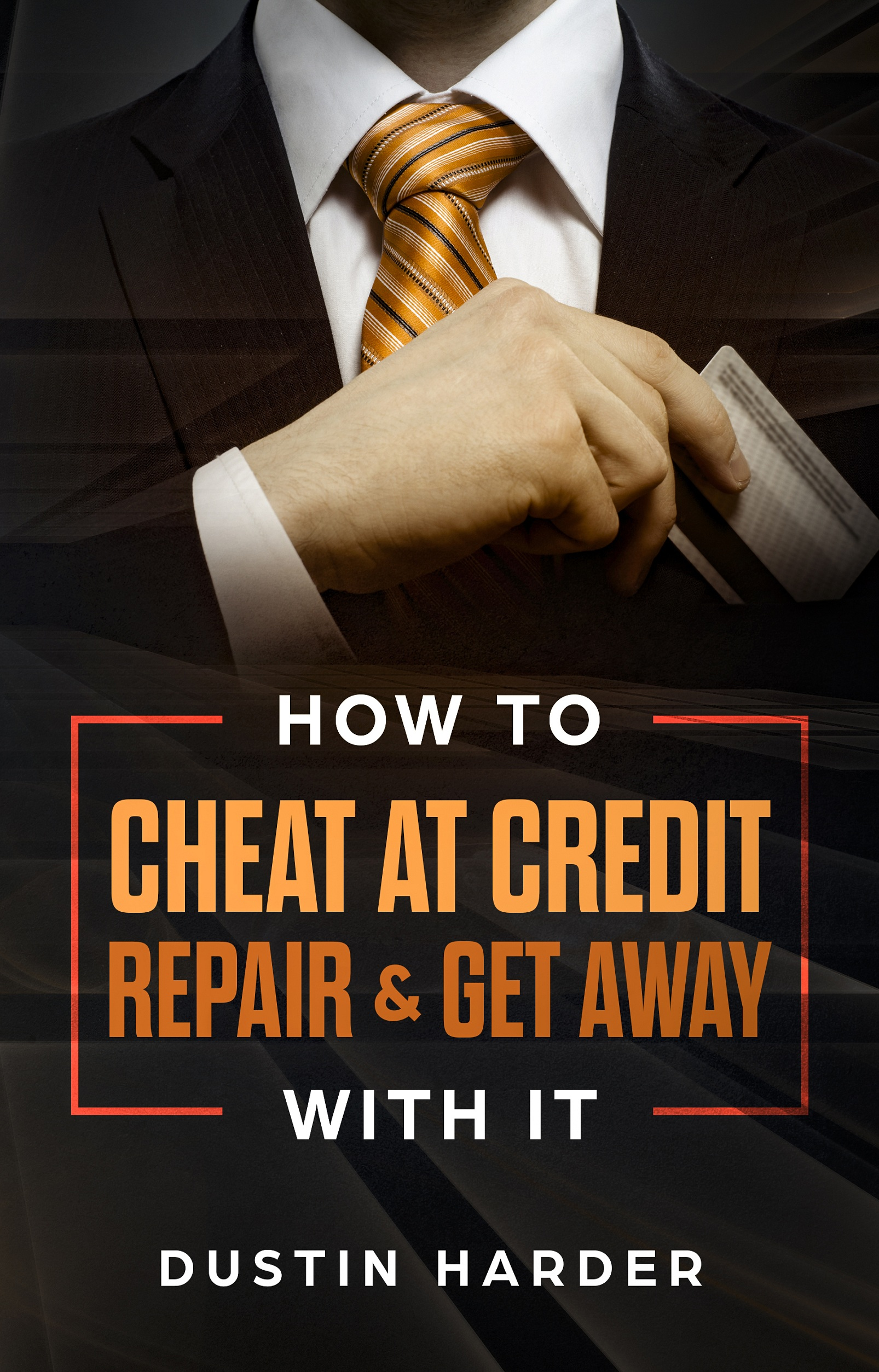 How To Cheat At Credit Repair & Get Away With It